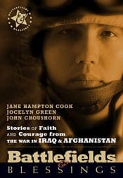 Battlefields and Blessings: Stories of Faith and Courage from the War in Iraq & Afghanistan Book Review and Giveaway