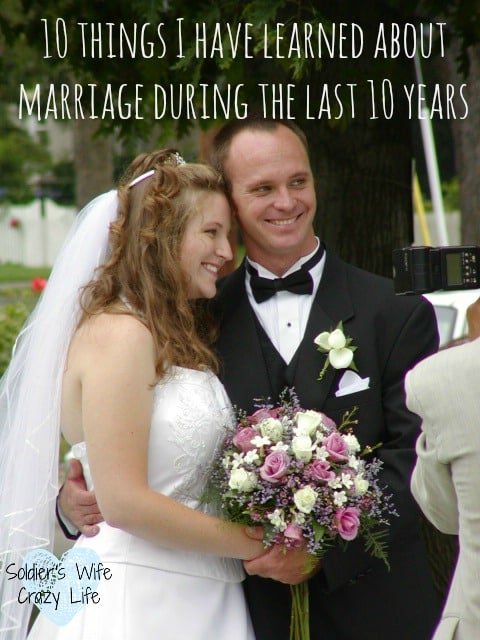 10 Things I Have Learned About Marriage During The Last 10 Years