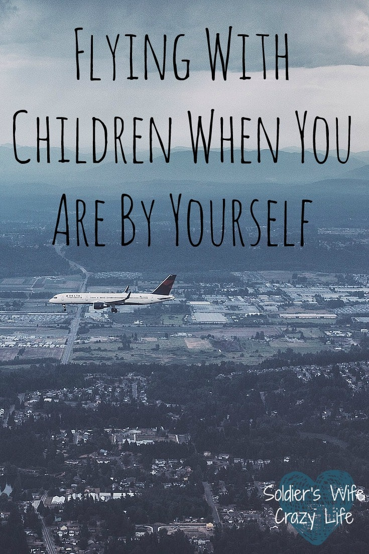 Flying With Children When You Are By Yourself