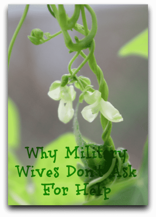 Why Military Wives Don't Ask For Help