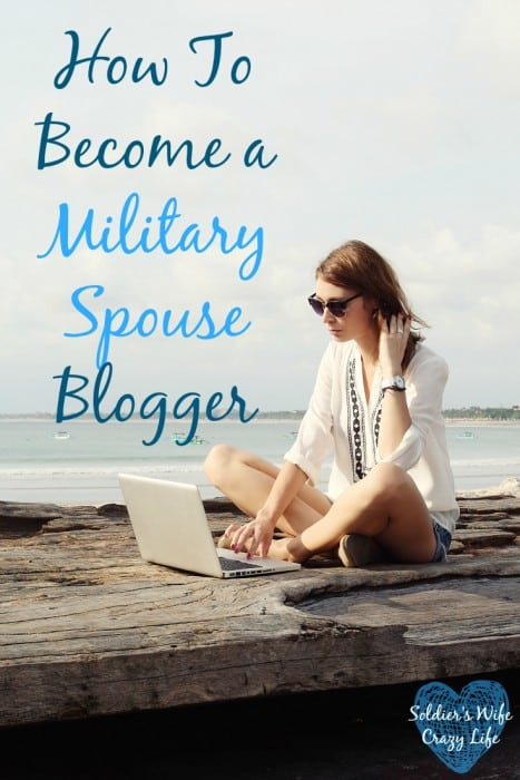 How To Become a Military Spouse Blogger