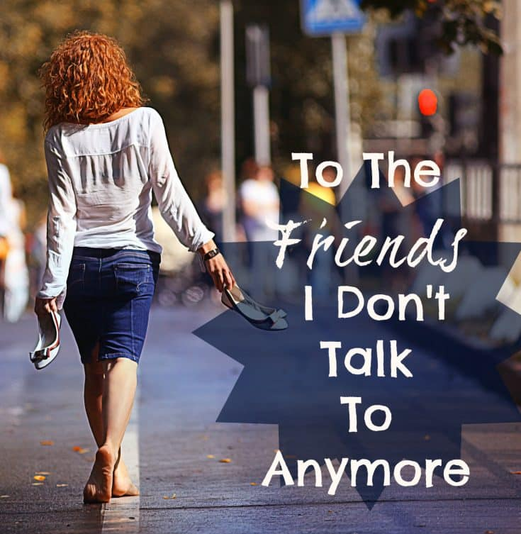 To The Friends I Don't Talk To Anymore