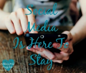 Social Media Is Here To Stay