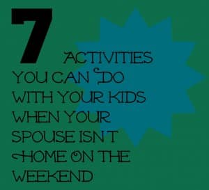 How to stay busy on the weekend