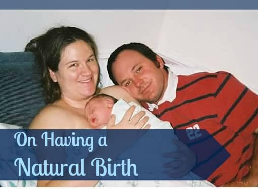 On having a natural birth