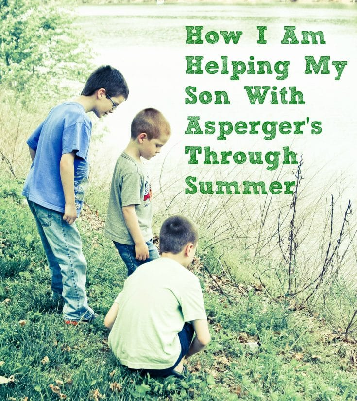 How I Am Helping My Son With Asperger's Through Summer