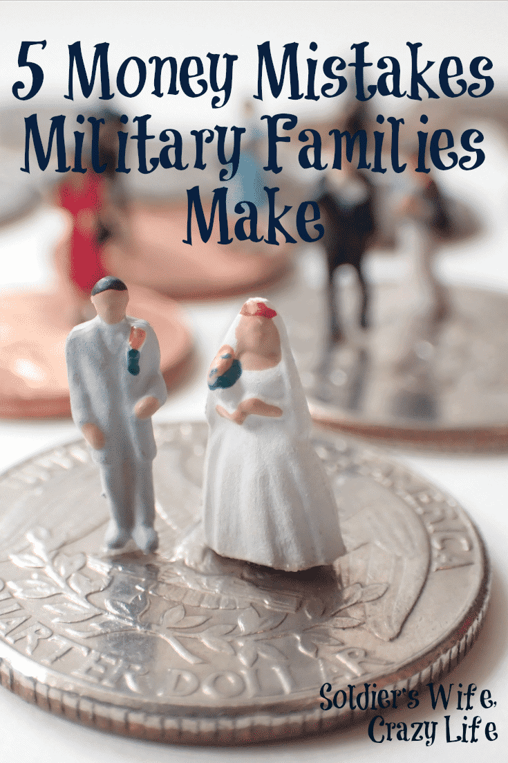 5 Money Mistakes Military Families Make