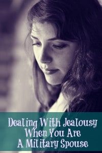 Dealing With Jealousy When You Are A Military Spouse