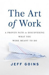 The Art of Work by Jeff Goins Book Review