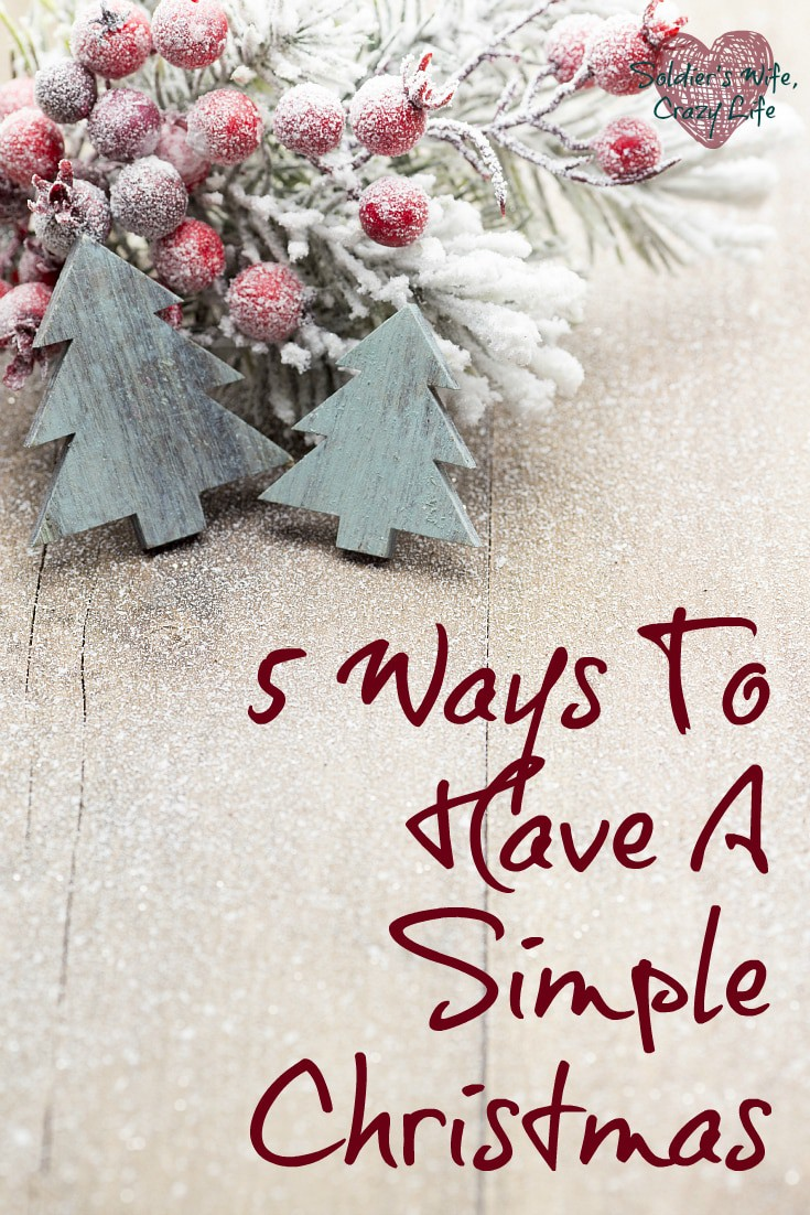 5 Ways To Have A Simple Christmas