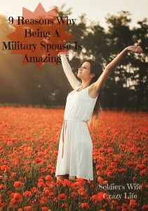 9 Reasons Why Being A Military Spouse Is Amazing