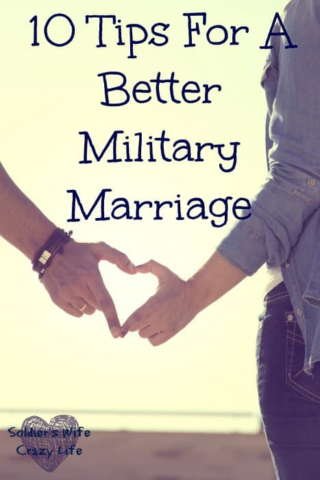 10 Tips For A Better Military Marriage