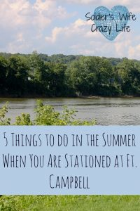 5 Things to do in the Summer When You Are Stationed at Ft. Campbell