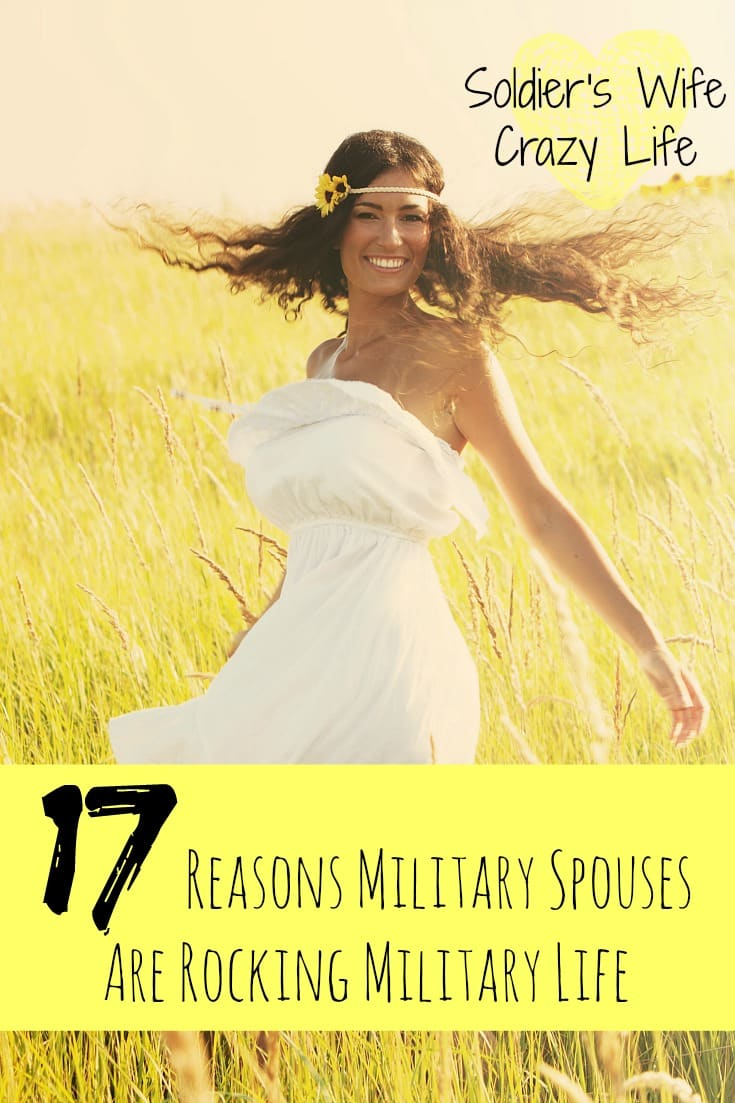 17 Reasons Military Spouses Are Rocking Military Life