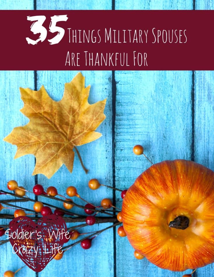 35 Things Military Spouses Are Thankful For