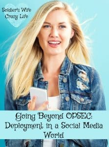 Going Beyond OPSEC: Deployment in a Social Media World