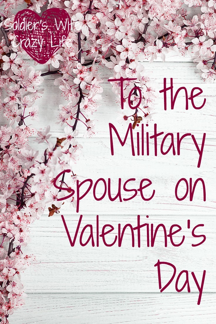 To the Military Spouse on Valentine's Day