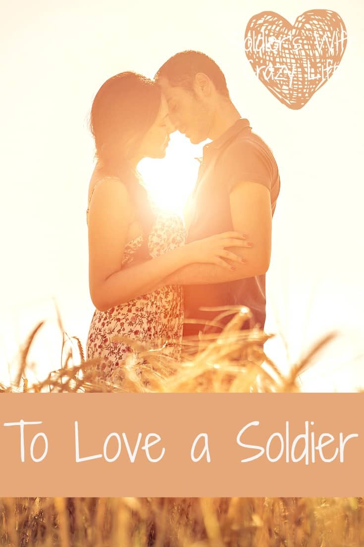 To Love a Soldier
