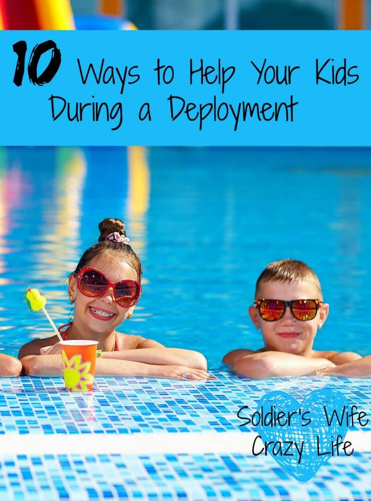 10 Ways to Help Your Kids During a Deployment