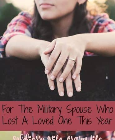 For The Military Spouse Who Lost A Loved One This Year