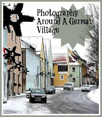 Photography Around A German Village