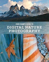 John Shaw's Guide to Digital Nature Photography Book Review