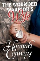 The Wounded Warrior's Wife By Hannah Conway Review and Giveaway