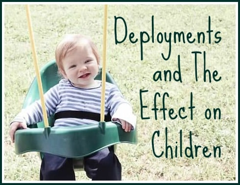 Deployments and The Effect on Children
