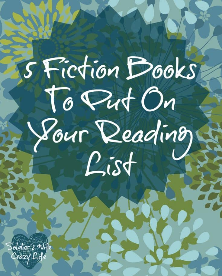 5 Fiction Books To Put On Your Reading List