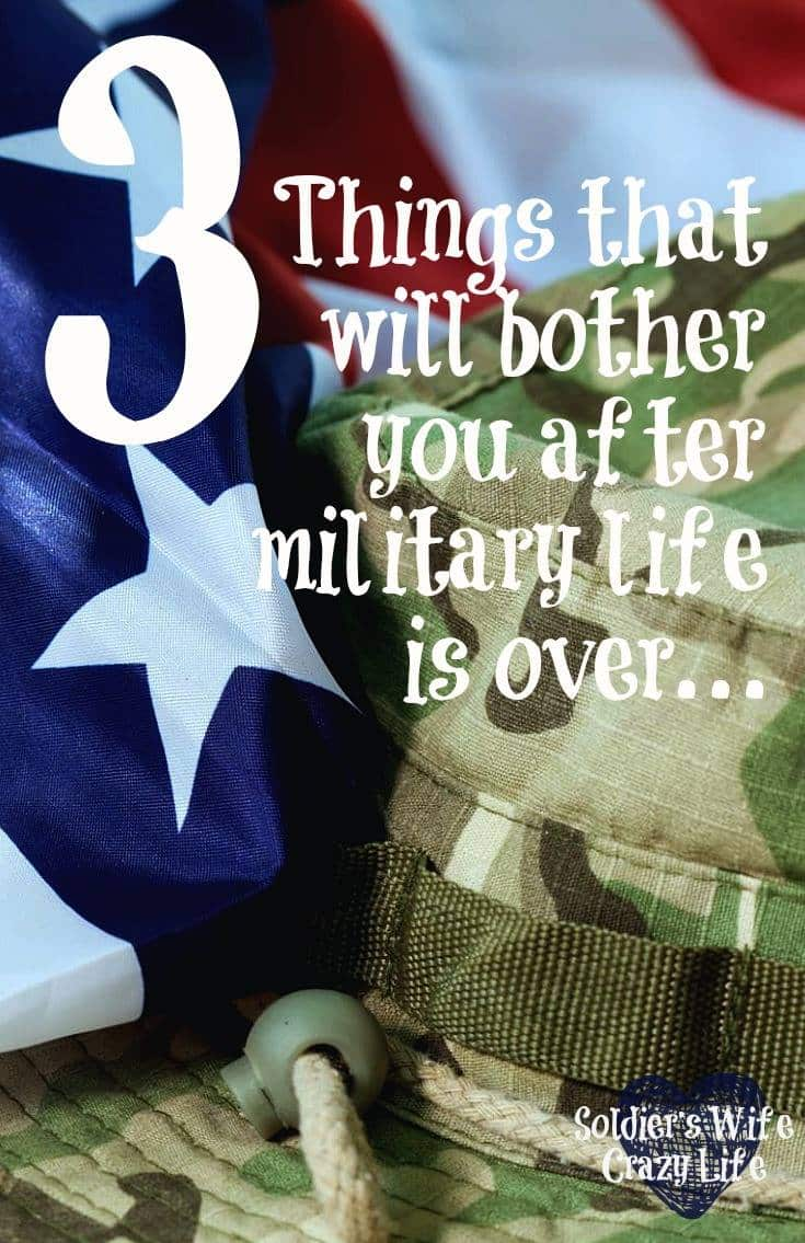 3 Things That Will Bother You After Military Life Is Over