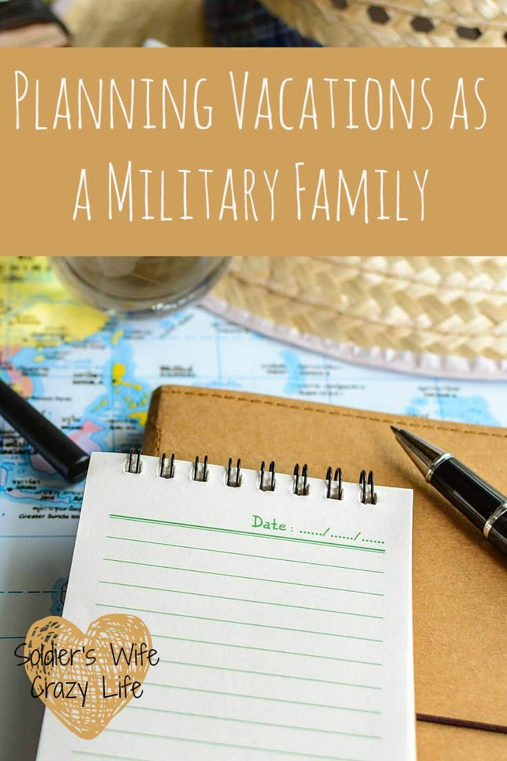Planning Vacations as a Military Family