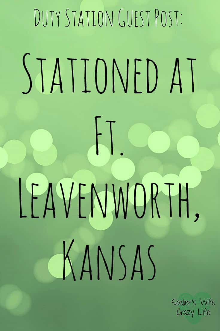 Living at Ft. Leavenworth, Kansas