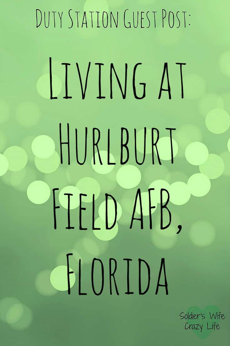 Living at Hurlburt Field AFB, Florida