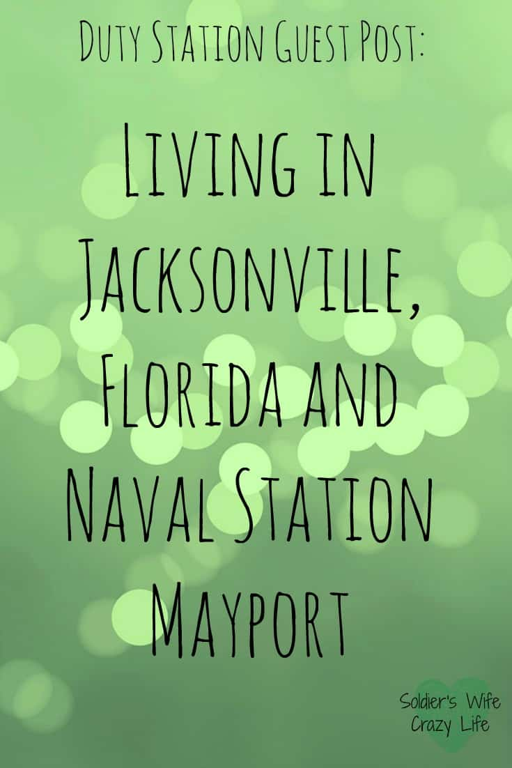 Living in Jacksonville, Florida and Naval Station Mayport