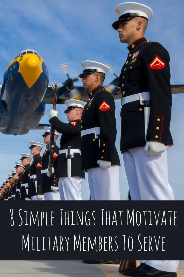 8 Simple Things That Motivate Military Members To Serve