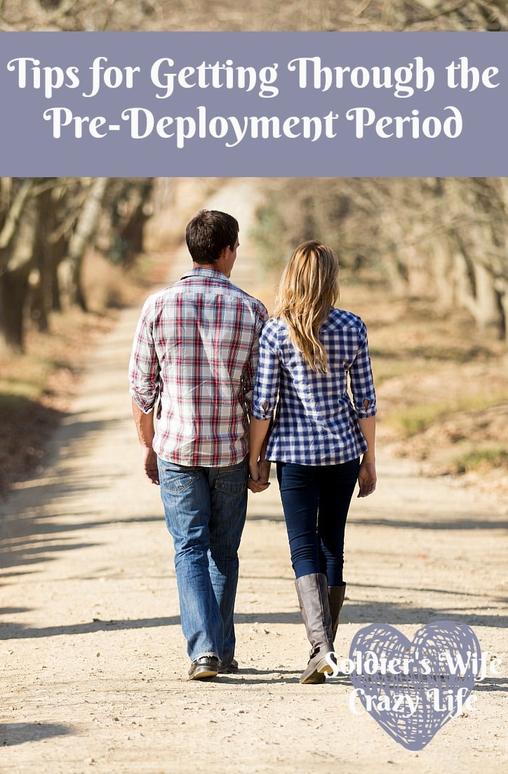 Tips for Getting Through the Pre-Deployment Period