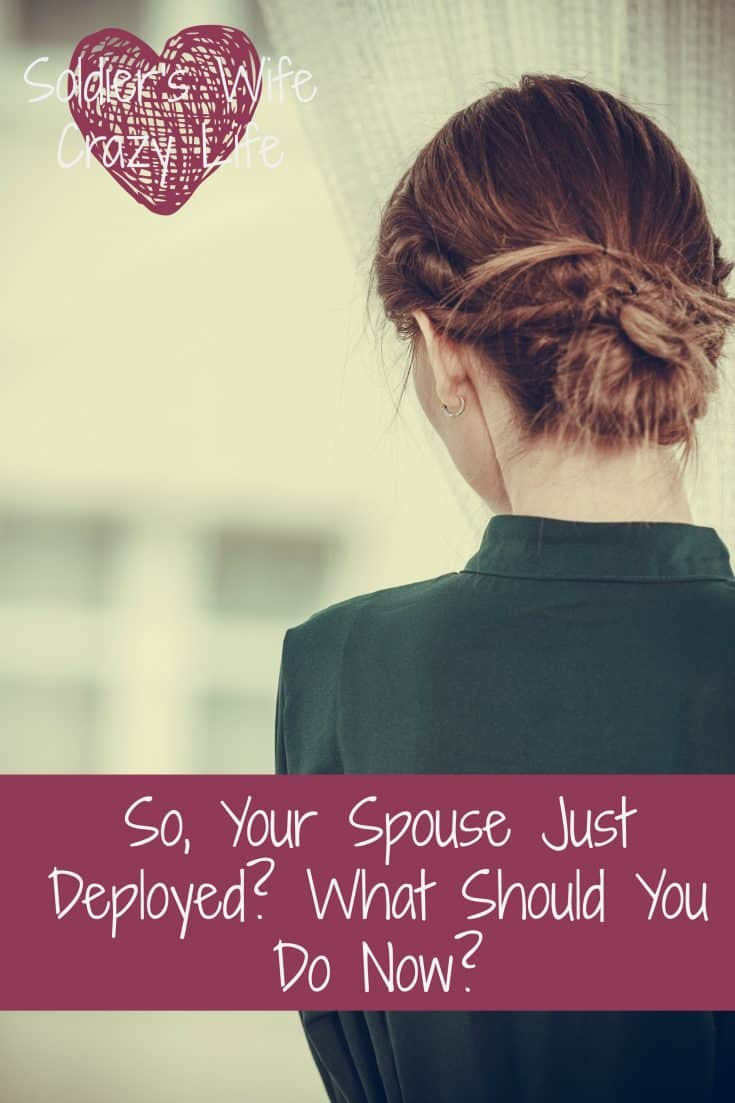 So, Your Spouse Just Deployed? What Should You Do Now?