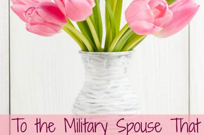 To the Military Spouse That Does Not Live in a Military Community