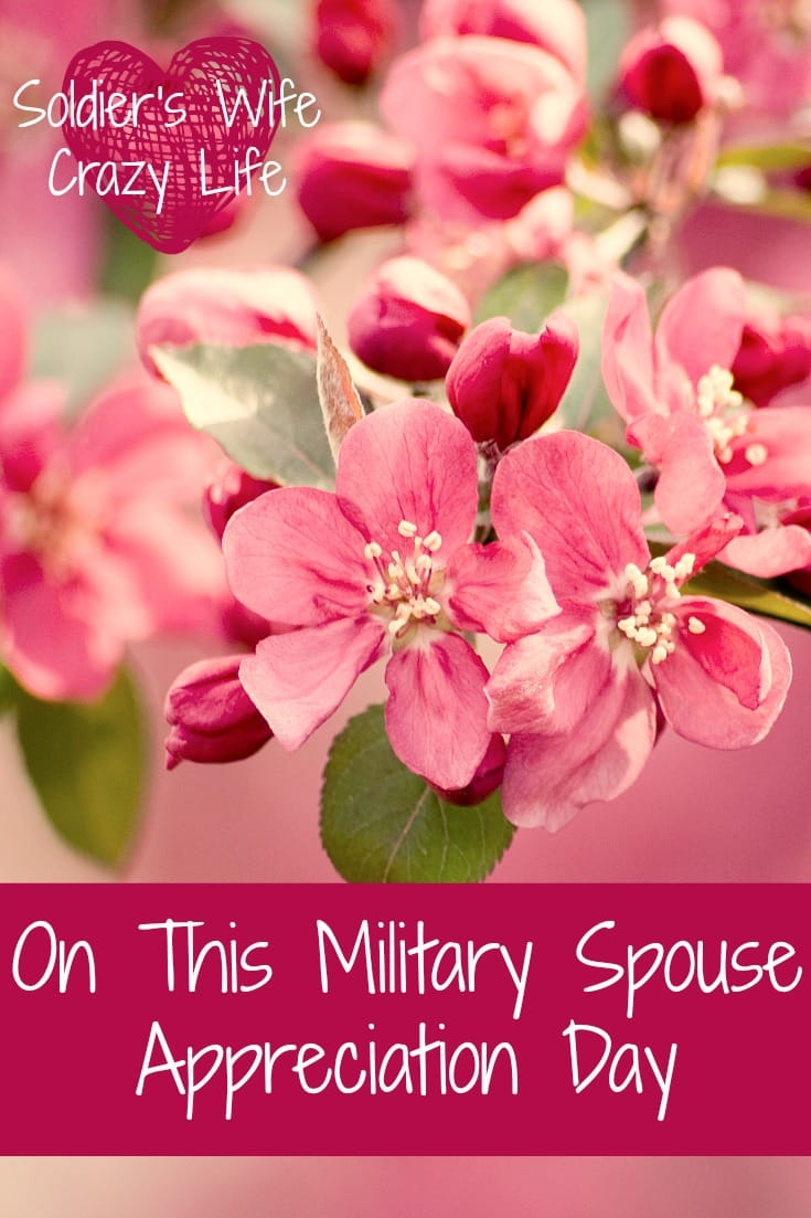 Why We Celebrate Military Spouse Appreciation Day