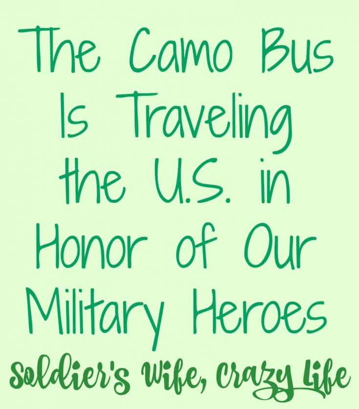 The Camo Bus Is Traveling the U.S. in Honor of Our Military Heroes
