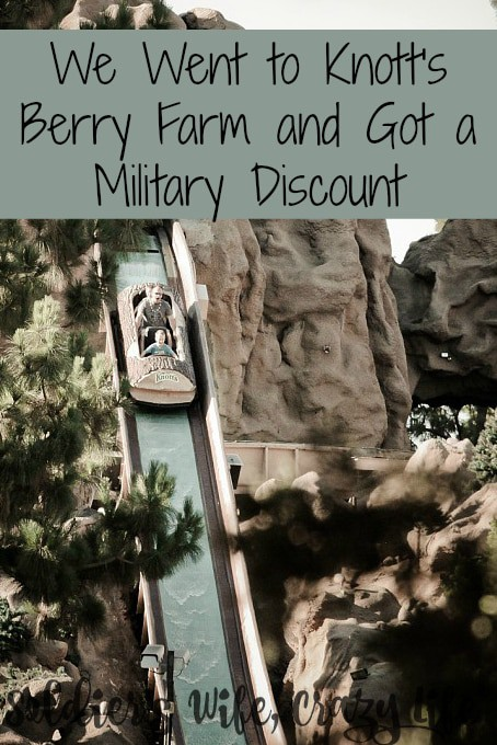 We Went to Knott's Berry Farm and Got a Military Discount