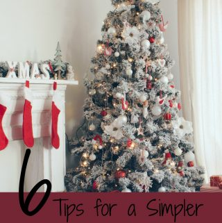 6 Tips for a Simpler Holiday Season When Your Spouse is Away
