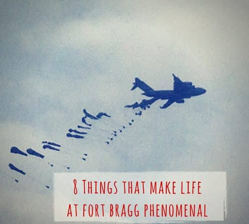 8 Things that Make Life at Fort Bragg Phenomenal
