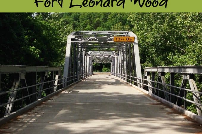 What You Need to Know About Being Stationed at Fort Leonard Wood