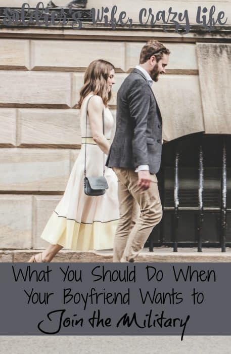 What You Should Do When Your Boyfriend Wants to Join the Military