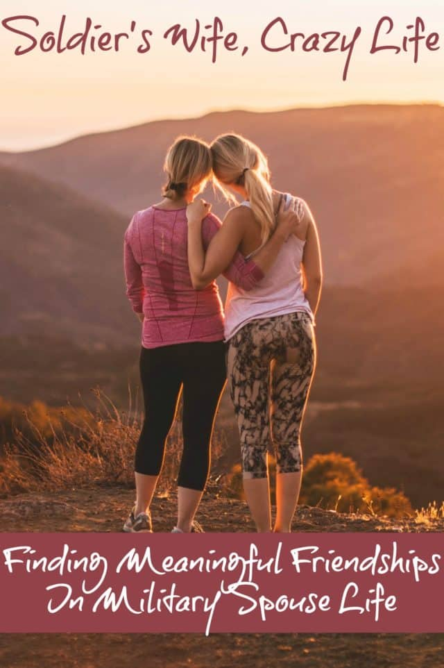 Finding Meaningful Friendships In Military Spouse Life